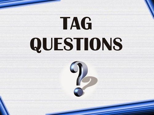 Tag quesions ( Câu hỏi đuôi)