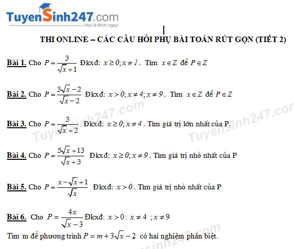 Thi online các dạng câu hỏi phụ bài toán rút gọn biểu thức (tiết 2)