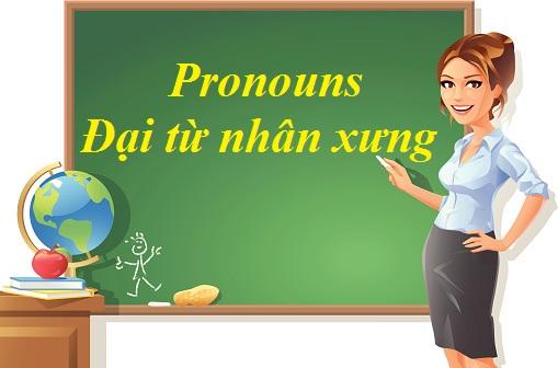 Đại từ nhân xưng ( Pronouns)