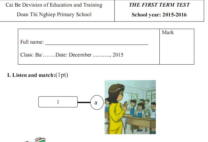 Đề thi học kì 1 lớp 3 môn tiếng Anh 2015 - TH Đoàn Thị Nghiệp