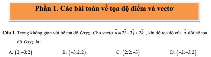 30 Câu trắc nghiệm về tọa độ điểm và vectơ trong không gian (có đáp án)