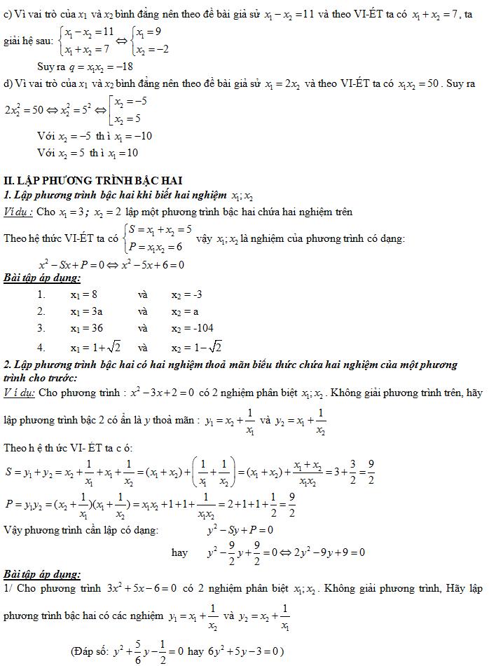 ... các hệ số a, b, c. Đây chính là nội dung của Định lí VI-ÉT, sau đây ta  tìm hiểu một số ứng dụng của định lí này trong giải toán.