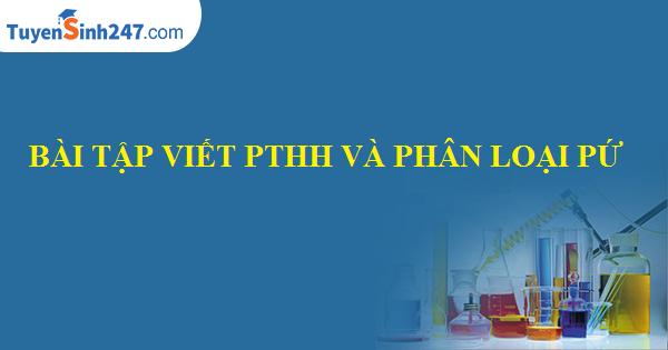 Bài tập viết PTHH và phân loại phản ứng.
