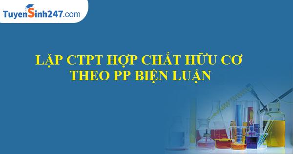 Lập CTPT hợp chất hữu cơ theo PP biện luận
