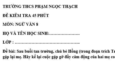 Đề kiểm tra 45 phút lớp 8 môn Văn học kì 1 - THCS Phạm Ngọc Thạch