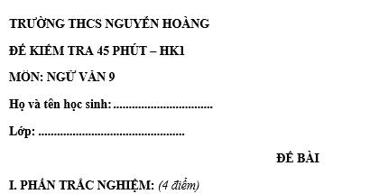 Đề kiểm tra 45 phút lớp 9 môn Văn học kì 1 - THCS Nguyễn Hoàng
