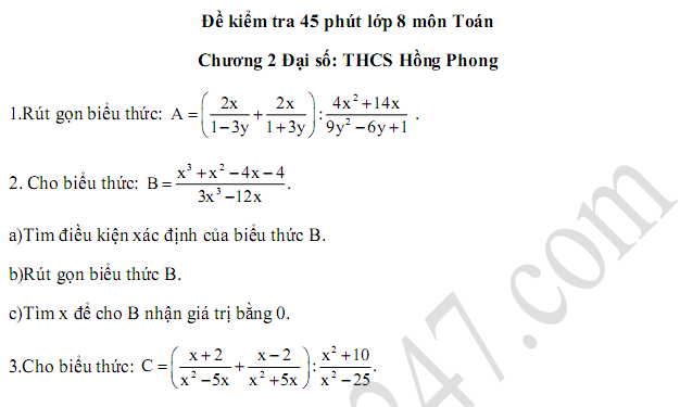 Đề kiểm tra 45 phút lớp 8 môn Toán Chương 2 Đại số - THCS Hồng Phong