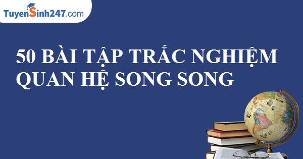 50 bài tập trắc nghiệm quan hệ song song